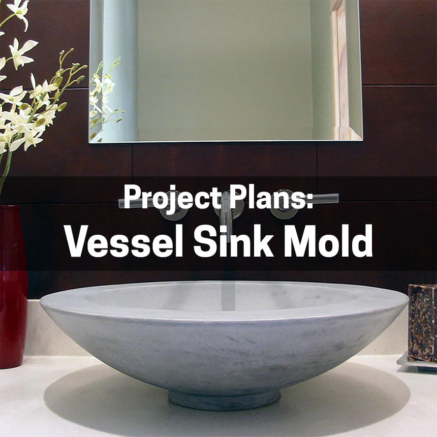 Vessel Sink Mold Plans Concrete Countertop Institute